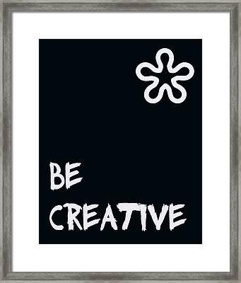 Be Creative Framed Print by Georgia Fowler