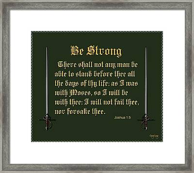 Be Strong Framed Print by Greg Long