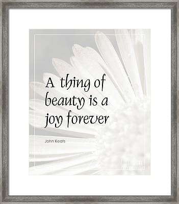 A Thing Of Beauty Quote Framed Print by Kate McKenna