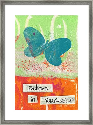 Believe In Yourself Framed Print by Linda Woods