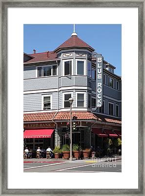 Blue Rock Inn - Larkspur California - 5d18477 Framed Print by Wingsdomain Art and Photography