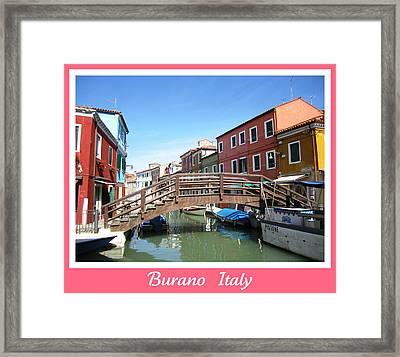 Bridge Crossing   Burano  Italy  Framed Print