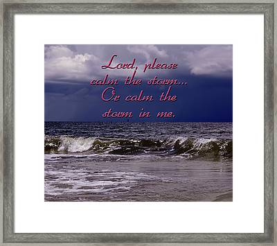 Calm The Storm  Framed Print by Carolyn Marshall