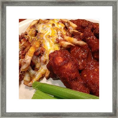 Chili Cheese Fries And Hotwings. We On Framed Print