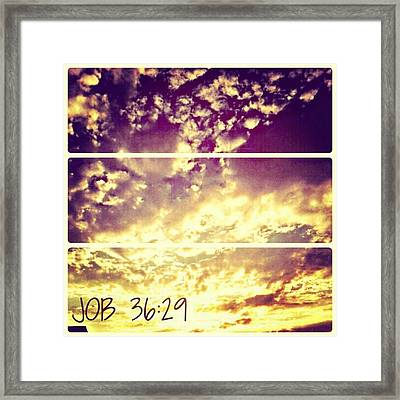 #clouds #bible #phonto #sky Framed Print by Kel Hill