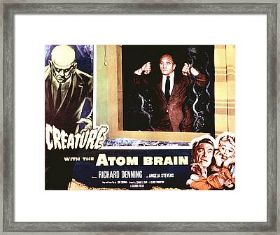 Creature With The Atom Brain, The Framed Print