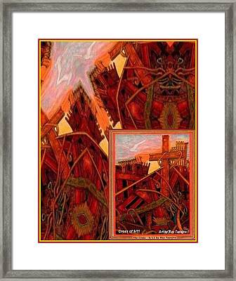 Framed Print featuring the mixed media Cross Nine Eleven Tangle Of Terror by Ray Tapajna
