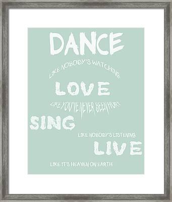 Dance Like Nobody's Watching - Blue Framed Print
