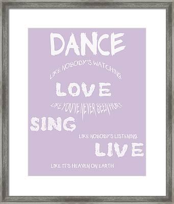 Dance Like Nobody's Watching - Lilac Framed Print