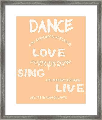 Dance Like Nobody's Watching - Peach Framed Print