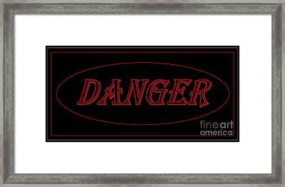 Danger Framed Print by Dale   Ford