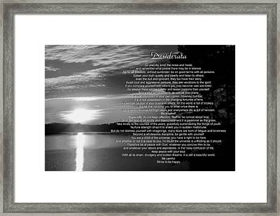 Framed Print featuring the photograph Desiderata by George Bostian