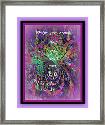 Design Your Dreams Framed Print by Michelle Frizzell-Thompson