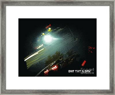 Dnt Txt N Drv Framed Print by Renee Trenholm