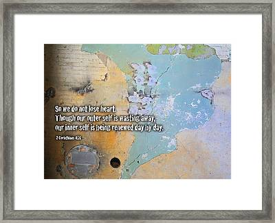 Do Not Lose Heart Framed Print by Geoff Strehlow