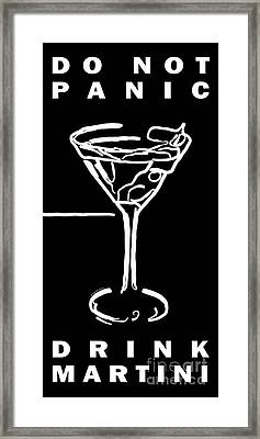 Do Not Panic - Drink Martini - Black Framed Print by Wingsdomain Art and Photography
