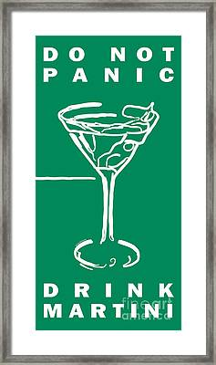 Do Not Panic - Drink Martini - Green Framed Print by Wingsdomain Art and Photography