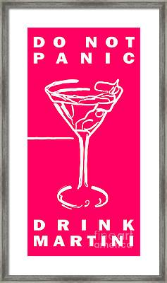 Do Not Panic - Drink Martini - Pink Framed Print by Wingsdomain Art and Photography