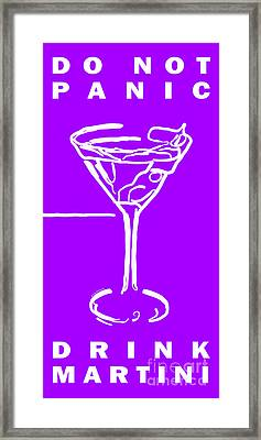 Do Not Panic - Drink Martini - Purple Framed Print by Wingsdomain Art and Photography