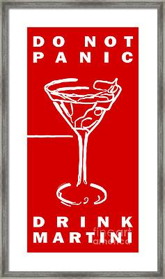 Do Not Panic - Drink Martini - Red Framed Print by Wingsdomain Art and Photography
