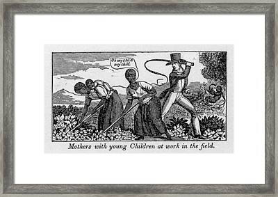 During Work Slave Mothers Had To Leave Framed Print