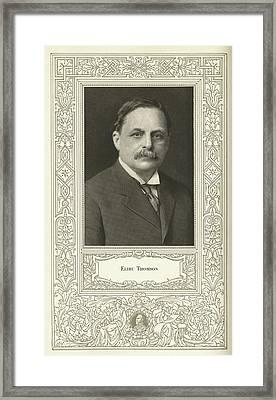 Elihu Thomson (1853-1937), American Engineer Framed Print