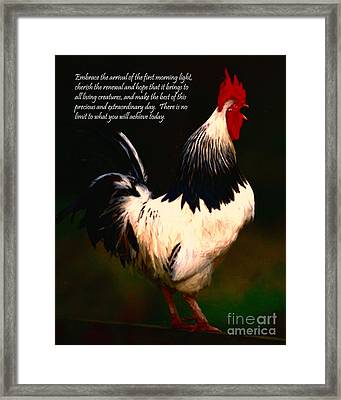Embrace The Arrival Of The First Morning Light - Words Of Wisdom - Painterly Framed Print by Wingsdomain Art and Photography