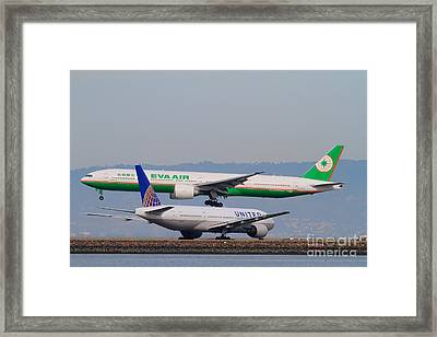 Eva Airways And United Airlines Jet Airplanes At San Francisco International Airport Sfo . 7d12256 Framed Print by Wingsdomain Art and Photography