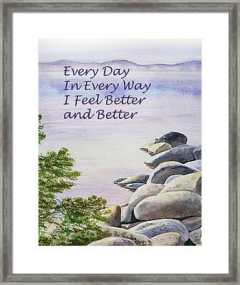 Feel Better Affirmation Framed Print by Irina Sztukowski