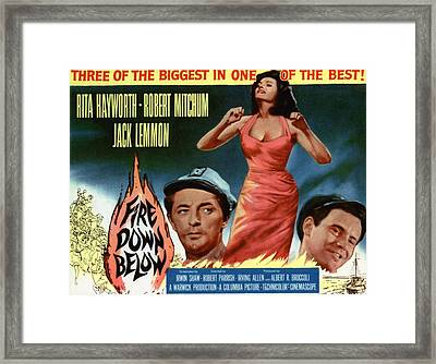 Fire Down Below, Robert Mitchum, Rita Framed Print by Everett