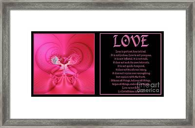Fractal Love 1 Corinthians 13 Framed Print by Rose Santuci-Sofranko