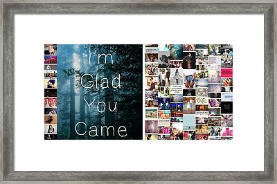 Glad You Came Framed Print by Holley Jacobs