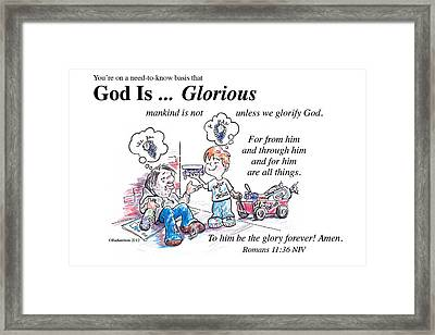 God Is Glorious Framed Print