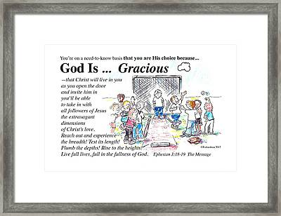 God Is Gracious Framed Print
