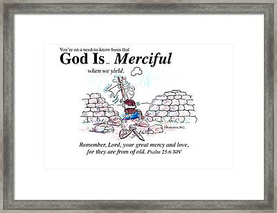 God Is Merciful Framed Print