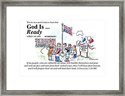 God Is Ready Framed Print