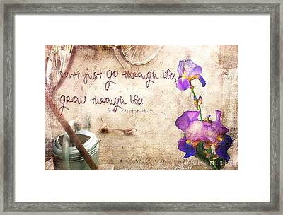 Grow Through Life Framed Print