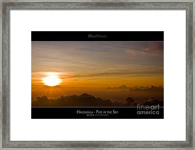 Haleakala Sunset - Fire In The Sky - Maui Hawaii Posters Series Framed Print by Denis Dore