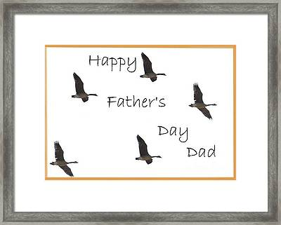 Happy Father's Day Dad Framed Print by Dessie Durham