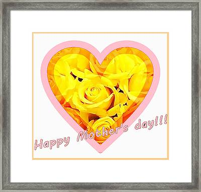 Happy Mother S Day Framed Print by Ingrid Stiehler