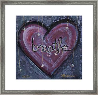 Heart Says Breathe Framed Print