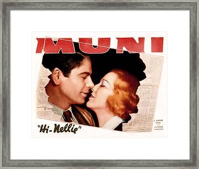 Hi, Nellie, Paul Muni, Glenda Farrell Framed Print by Everett