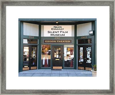 Historic Niles District In California Near Fremont . Niles Essanay Silent Film Museum Edison Theater Framed Print