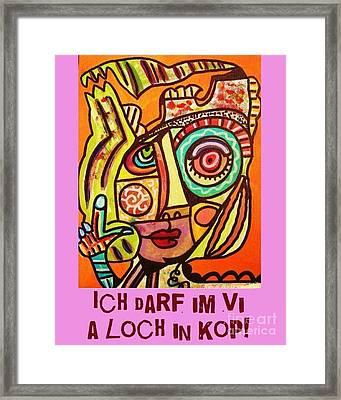 Hole In My Head - Yiddish Framed Print by Sandra Silberzweig