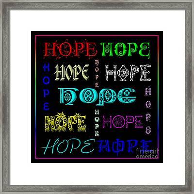 Hope Framed Print by Rose Santuci-Sofranko