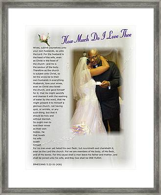How Much Do I Love Thee Framed Print by Terry Wallace