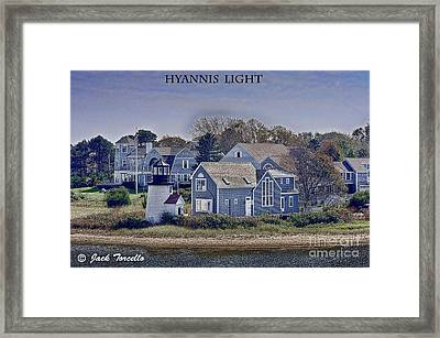 Framed Print featuring the photograph Hyannis Light by Jack Torcello