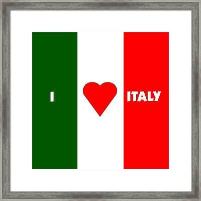 I Love Italy Framed Print by Florene Welebny