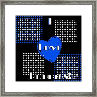 I Love Puppies Framed Print by Andee Design