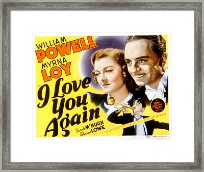 I Love You Again, Myrna Loy, William Framed Print